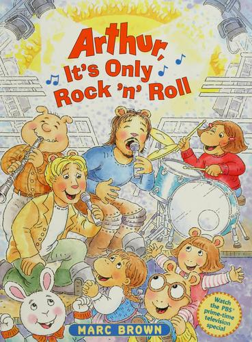 Arthur, it's only rock 'n' roll by Marc Tolon Brown