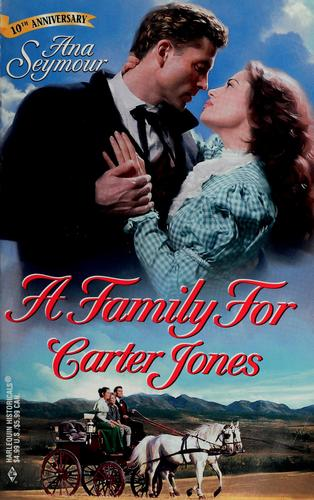 A Family For Carter Jones by Ana Seymour