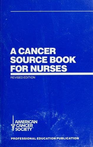 Download A  cancer source book for nurses.