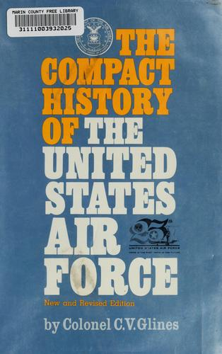 The  compact history of the United States Air Force