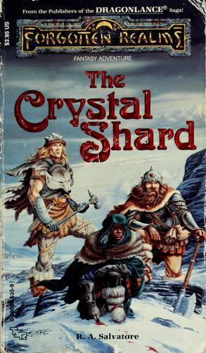 The Crystal Shard by R. A. Salvatore