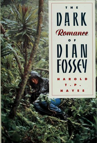 Download The  dark romance of Dian Fossey