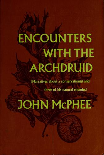 Download Encounters with the archdruid