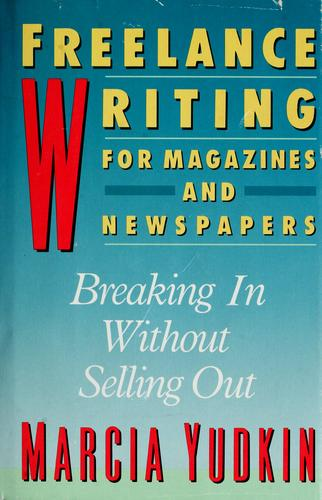 Freelance Writing for Magazines and Newspapers
