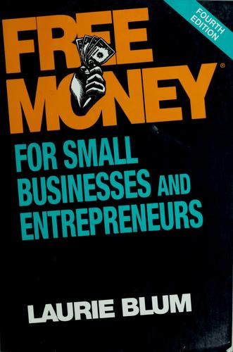 Free money for small businesses and entrepreneurs
