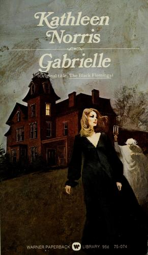 Gabrielle by Kathleen Thompson Norris