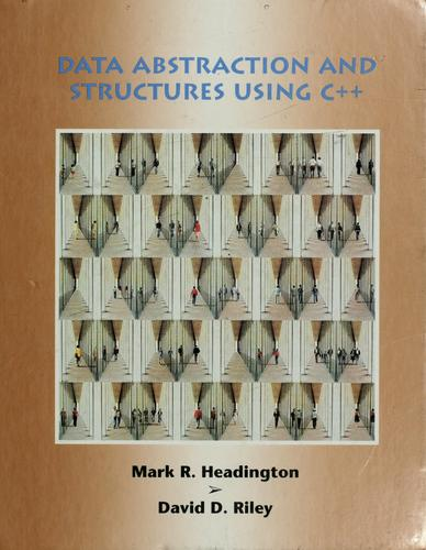 Download Data abstraction and structures using C⁺⁺
