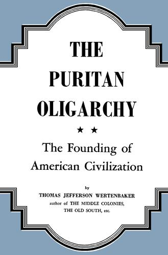 Download The  Puritan oligarchy