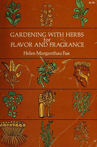Download Gardening with herbs for flavor and fragrance.