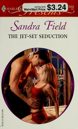 The Jet-Set Seduction (Harlequin Presents)
