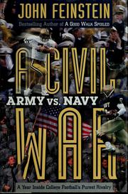 A Civil War: Army vs. Navy: A Year Inside College Football's Purest Rivalry b...