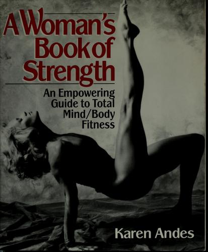 A woman's book of strength by Karen Andes