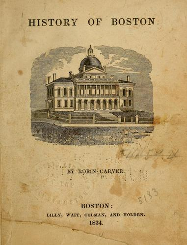 History of Boston by Robin Carver