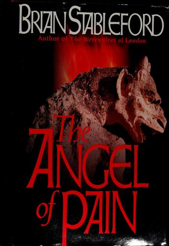 The angel of pain by Brian M. Stableford