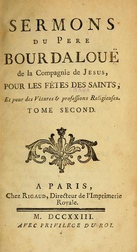 Sermons du Pere Bourdalouë