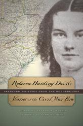 Image for Rebecca Harding Davis's Stories of the Civil War Era: Selected Writings from the Borderlands