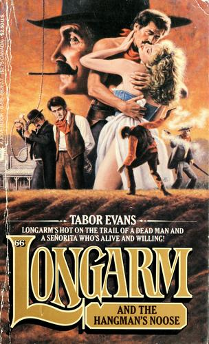 Longarm and the hangman's noose by Tabor Evans