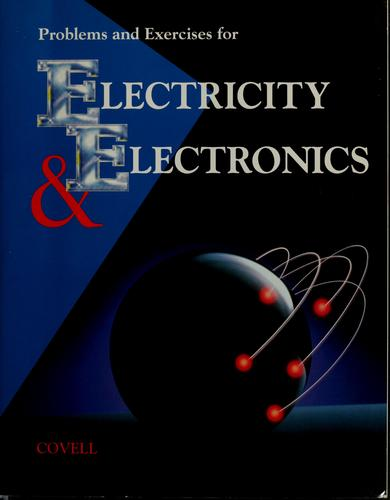 Electricity and Electronics, Problems and Exercises Manual