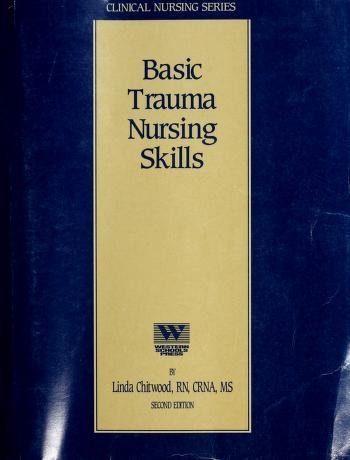 Cover of: Basic Trauma Nursing Skills | Linda B. Chitwood