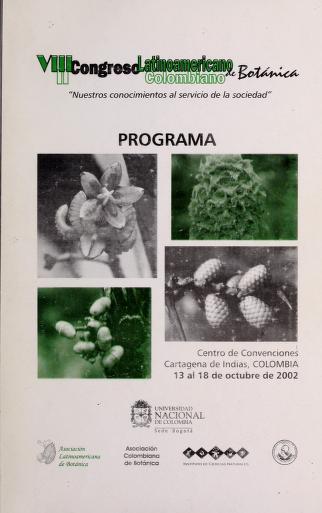 Cover of: Programa | Congreso Latinoamericano de Botánica (8th 2002 Cartagena, Colombia)