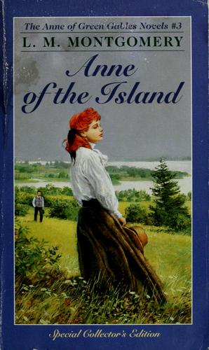 Anne of the island by Lucy Maud Montgomery