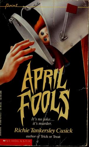 April Fools (Point Thriller) by Richie Tankersley Cusick