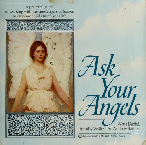 Ask your angels by Alma Daniel