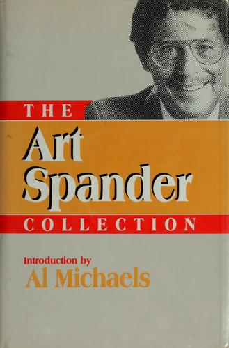 The  Art Spander collection by Art Spander