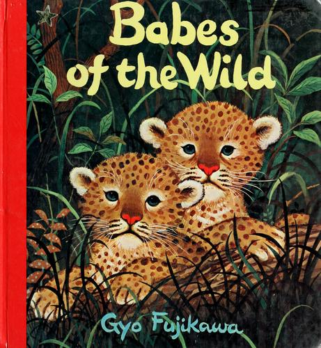 Babes of the Wild by Gyo Fujikawa