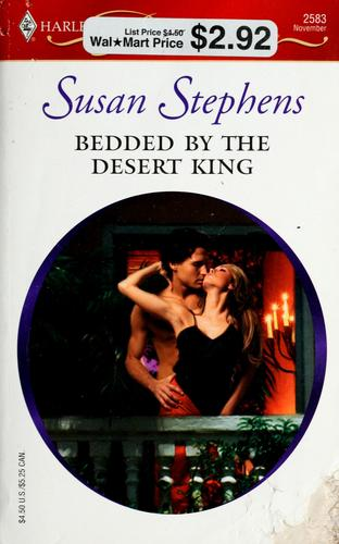 Bedded By The Desert King (Harlequin Presents) by Susan Stephens