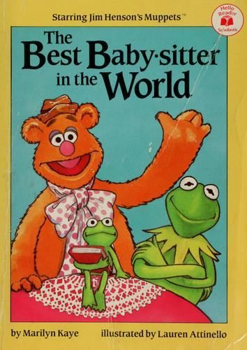 The The Best Baby-Sitter in the World by Marilyn Kaye