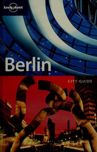 Berlin by Andrea Schulte-Peevers