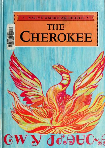 The  Cherokee by Barbara A. McCall