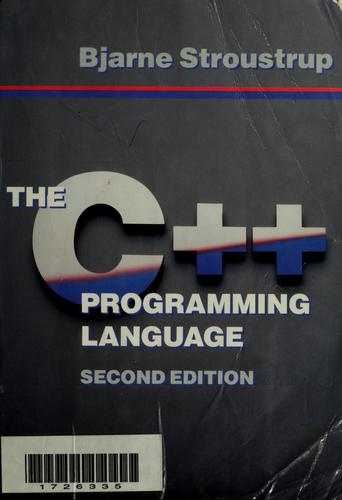The  C++ programming language by Bjarne Stroustrup