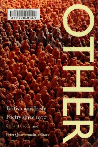 Other by Richard Caddel and Peter Quartermain, editors.