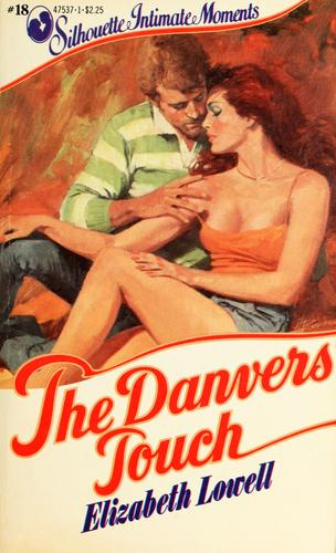 The Danvers Touch (Sillhouette Intimate Moments) by Elizabeth Lowell