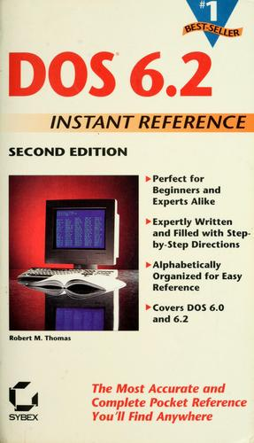 DOS 6.2 instant reference by Thomas, Robert M.