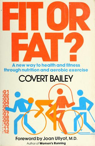 Fit or fat? by Covert Bailey
