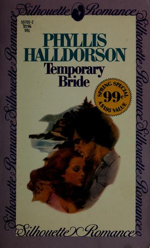 Temporary bride by Phyllis Halldorson