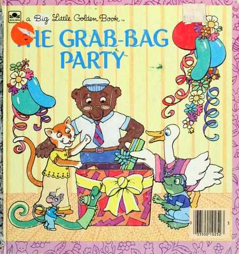 The  grab-bag party by Betsy Maestro