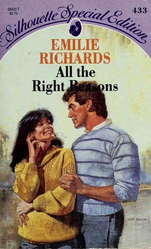 All The Right Reasons by Emilie Richards