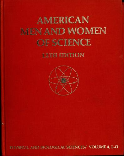 American men and women of science by Jaques Cattell Press