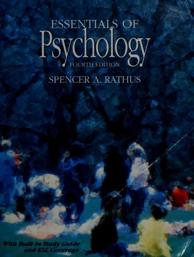 Essentials of psychology by Spencer A. Rathus