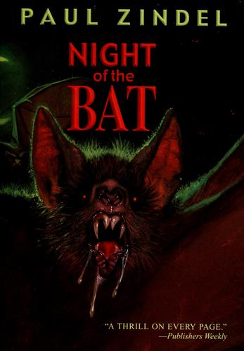 Night of the bat by Paul Zindel
