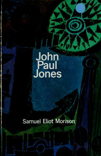 John Paul Jones by Samuel Eliot Morison