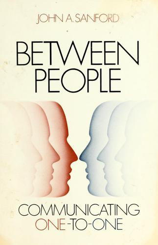 Between people by John A. Sanford