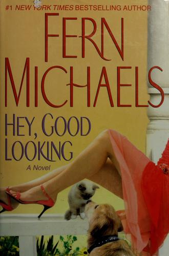 Hey, good looking by Fern Michaels