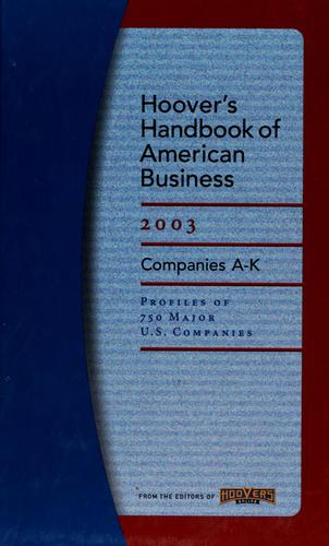 Hoover's handbook of American business 2003 - Vol1 & 2 by