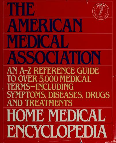 Home Medical Encyclopedia by American Medical Association