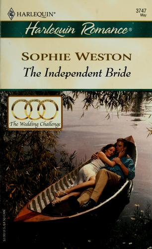 The independent bride by Sophie Weston